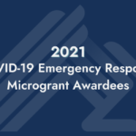 Announcing COVID-19 Resiliency Fund Micrograntees