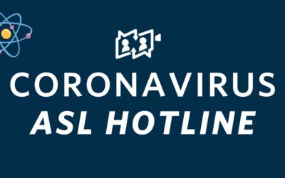 COVID-19 ASL Hotline
