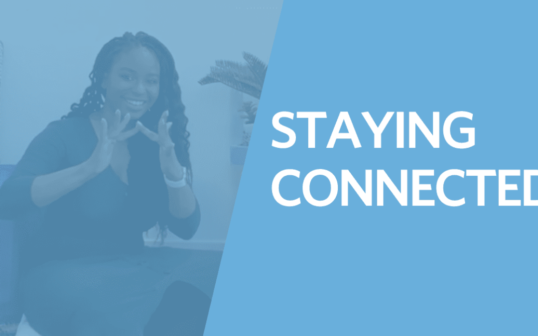 5 Ways to Stay Connected Virtually