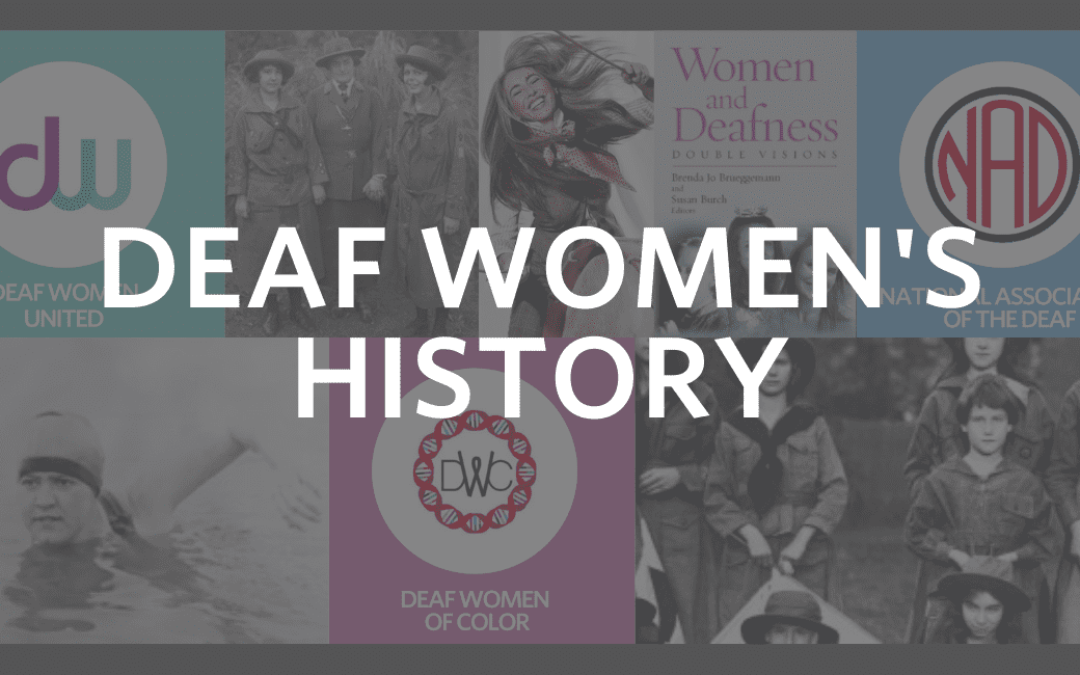 Deaf Women's HerStory Month Has Arrived