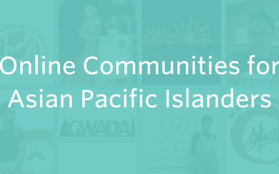 10 Online Communities for Deaf Asian and Pacific Islanders