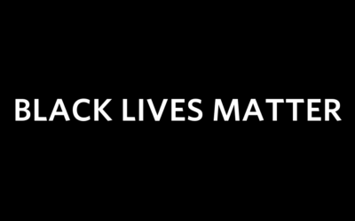 From the Desk of the CEO; Black Lives Matter