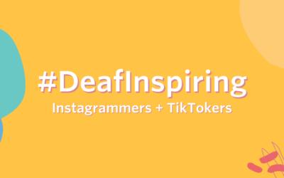 Deaf Inspiring: Influential and Inspiring Deaf Creators You Should Follow
