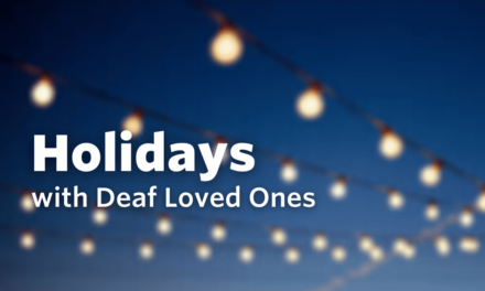 Holidays with Deaf Loved Ones