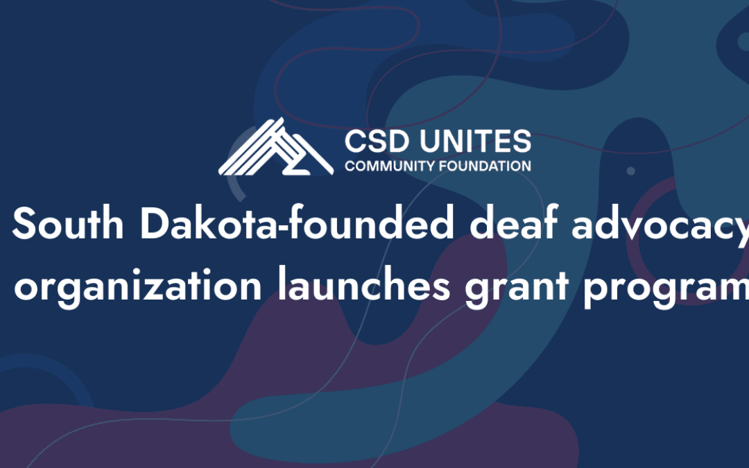 South Dakota-founded deaf advocacy organization launches grant program