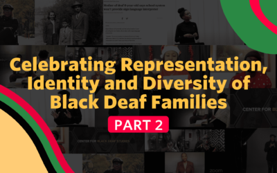 Celebrating Representation, Identity and Diversity of Black Deaf Families Part 2