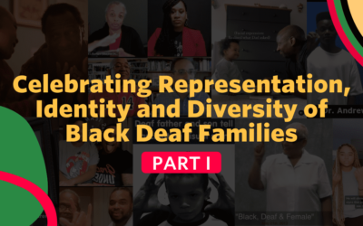 Celebrating Representation, Identity and Diversity of Black Deaf Families Part I