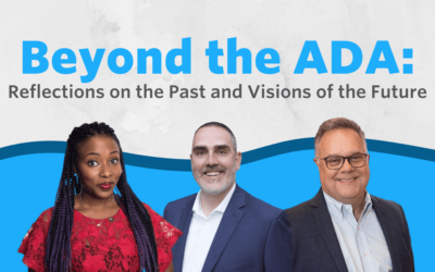 Beyond the ADA: Reflections of the Past and Visions for the Future