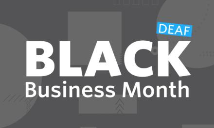 Black Deaf Business Month
