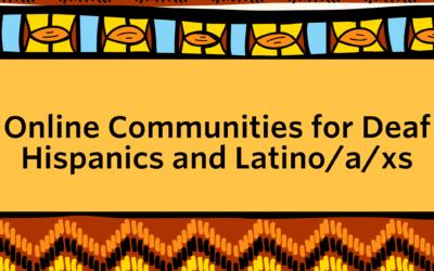 Online Communities for Latinx Deaf
