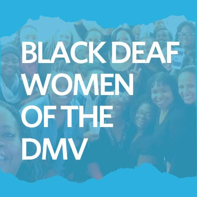 Black Deaf Women of the DMV