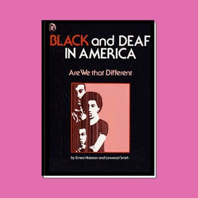 Black and Deaf in America: Are we that different?
