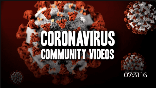 "Text reads ""Coronavirus Community Videos."" In the background are illustrations of a virus."