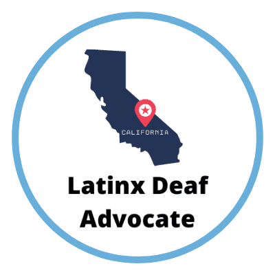 California Latinx Deaf Advocate