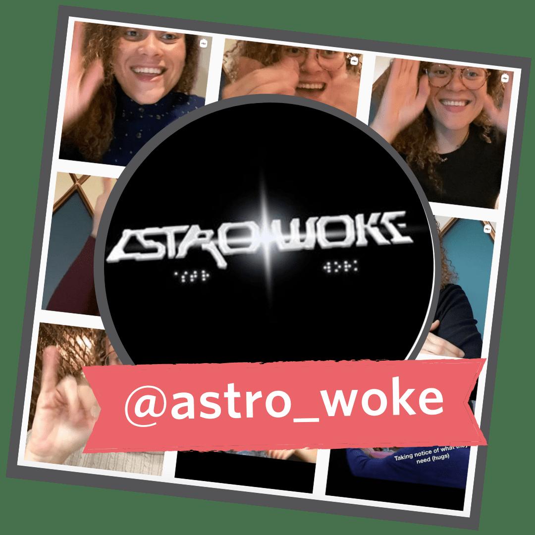 Astro Woke